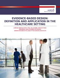 design definition in advertising evidence based design definition and application in the healthcare s