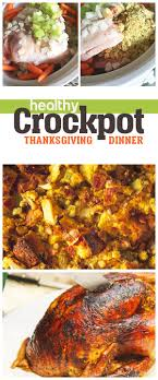 ultimate healthy cooker thanksgiving dinner runtothefinish