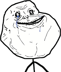 Forever Alone Meme Face - forever alone funny stuff pinterest meme meme faces and rage