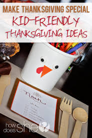 thanksgiving special kid friendly thanksgiving ideas