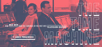 The Time Machine The History Of Mad Men By James Poniewozik