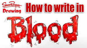 how to write in blood spoken tutorial for halloween youtube