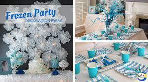 Frozen Party Decoration Ideas Kidz Activities