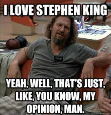 Stephen King Meme - i m jealous of the big threads here page 749 the stephenking