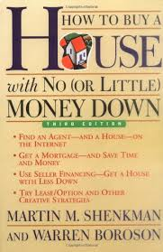 how to buy a house with no or little money down 3rd edition