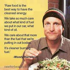 woody harrelson on raw food somebody make me a grocery list then