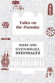 adin steinsaltz books talks on the parasha by adin steinsaltz new books