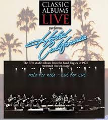 california photo album classic albums live performs the eagles hotel california sold