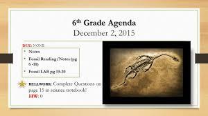 fossils 6 th grade unit 3 6 th grade agenda 6 th grade agenda