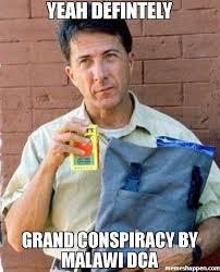 Conspiracy Meme - yeah defintely grand conspiracy by malawi dca meme rainman 50898