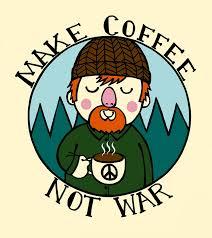 Coffee War make coffee not war by thetinyhobo on deviantart