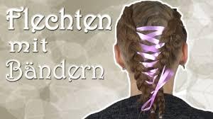 Frisuren Selber Machen Anleitung Flechten by Tutorial Flechten Mit Bändern Haareflechten