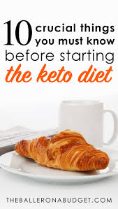 10 crucial things you should know before starting the keto diet