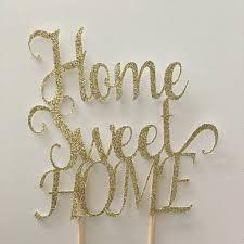 Welcome Home Cake Decorations Glitter Home Sweet Home Cake Topper House Warming Cake New
