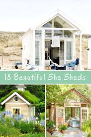 18 beautiful she sheds this is for the ladies craft shed home