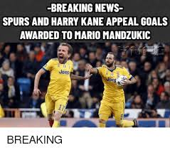 Goals Meme - breaking news spurs and harry kane appeal goals awarded to mario
