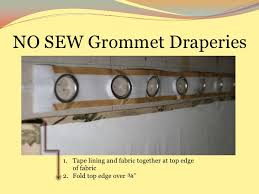 How To Sew Grommet Curtains With Lining Go For The Grommets