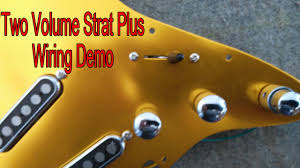 two volume strat plus wiring demo brighton rock gfs pickups