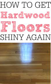 How To Get Scuff Marks Off Floor Laminate How To Get Your Hardwood Floors Shiny Again Frugally Blonde