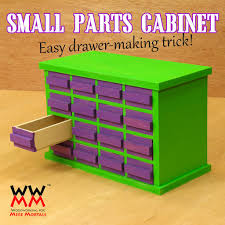 make a small parts cabinet woodworking for mere mortals scrap