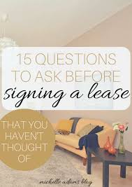 15 questions to ask before signing a lease that you haven u0027t