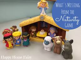 what s missing from the nativity game happy home fairy