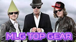 Top Gear Memes - top meme mlg top gear youtube