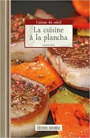 cuisine à la plancha la cuisine à la plancha amazon co uk liliane otal 9782879015316