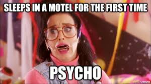 Brenda Memes - sleeps in a motel for the first time psycho bad luck brenda