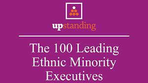 diversity champions upstanding u0027s top 100 ethnic minority executives