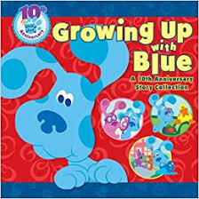 growing blue 10th anniversary story collection blue u0027s