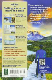 lonely planet chile u0026 easter island travel guide lonely planet