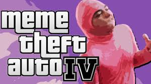 Theft Meme - meme theft auto iv youtube