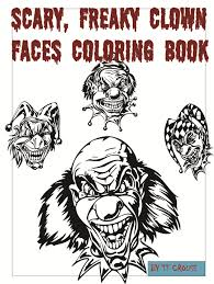 amazon scary freaky clown faces coloring book 9781633830202