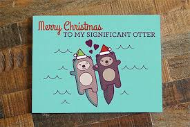 to my card christmas card for significant other otter pun