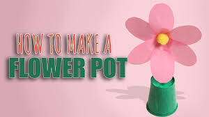 how to make flower pot learn art and craft diy decorated