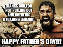 Funny Fathers Day Memes - happy father s day to all you mudaphuckas imgflip