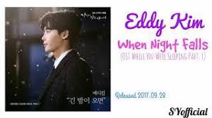 download mp3 eddy kim when night falls lagu eddy kim when night falls ost while you were sleeping part