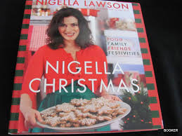 nigella christmas food family friends festivities by lawson