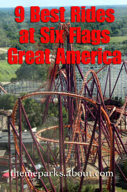 Six Flags In America The 9 Best Rides At Six Flags Great America Flags Roller