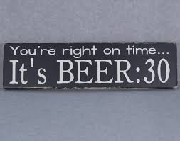 Ginger Home Decor by You U0027re Right On Time It U0027s Beer 30 Wood Hand Painted Sign Bar