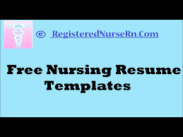 free nursing resume templates how to create a nursing resume templates free resume templates