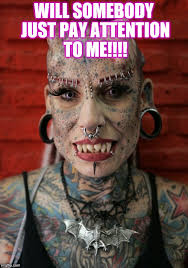 Tattoo Girl Meme - freak tattoos and piercings imgflip