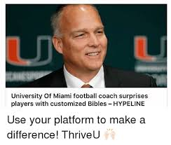 Customized Memes - university of miami football coach surprises players with customized
