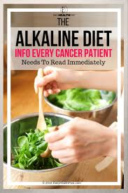 the alkaline diet info every cancer patient needs to read immediately