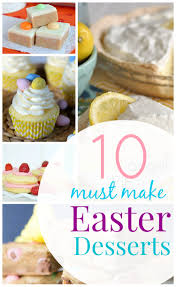 10 delicious easter dessert ideas