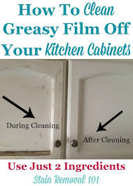 how to clean dirty kitchen cabinets how degrease your kitchen cabinets all naturally natural