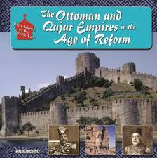 Ottoman Reform The Ottoman And Qajar Empires In The Age Of Reform Ebook By Hal