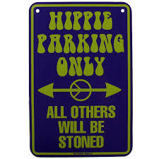 funny hippie signs so want this i found it on some site called