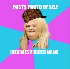 Scumbag Fat Girl Meme - image 372602 scumbag fat girl know your meme
